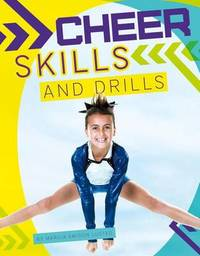 Cheer Skills and Drills by Marcia Amidon L'Usted
