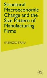 Structural Macroeconomic Change and the Size Pattern of Manufacturing Firms by Fabrizio Trau image
