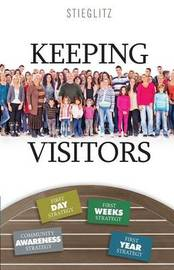 Keeping Visitors by Gil Stieglitz