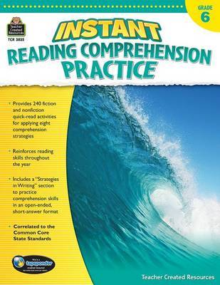 Instant Reading Comprehension Practice Grade 6 by Ruth Foster