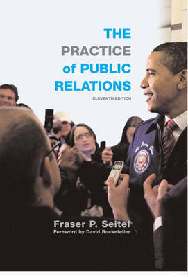 The Practice of Public Relations by Fraser P. Seitel image
