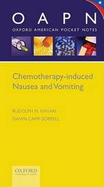 Chemotherapy-Induced Nausea and Vomiting by Rudolph M Navari image