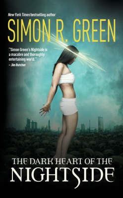 The Dark Heart of the Nightside by Simon R Green image