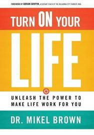 Turn on Your Life by Mikel, A Brown