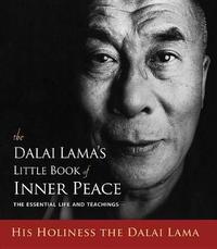 Dalai Lama's Little Book of Inner Peace by Dalai Lama