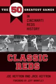 Classic Reds by Joe Heffron