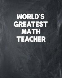 World's Greatest Math Teacher by Ss Custom Designs Co image