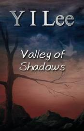 Valley of Shadows by Y I Lee image