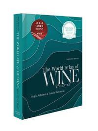 World Atlas of Wine 8th Edition by Hugh Johnson