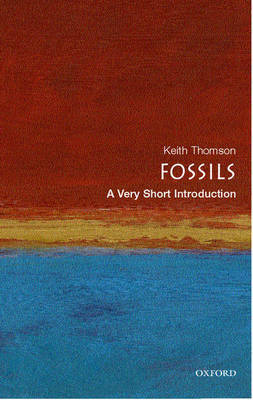 Fossils: A Very Short Introduction by Keith Thomson image