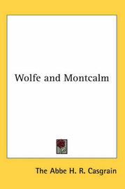 Wolfe and Montcalm by The ABBE H. R. Casgrain image