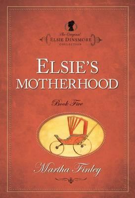 Elsie Dinsmore: v. 5 by Martha Finley