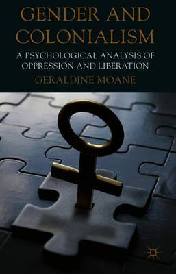 Gender and Colonialism by Geraldine Moane