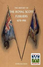 History of the Royal Scots Fusiliers, 1678-1918 by John Buchan image