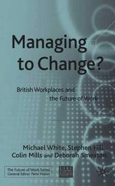 Managing To Change? by Stephen Hill