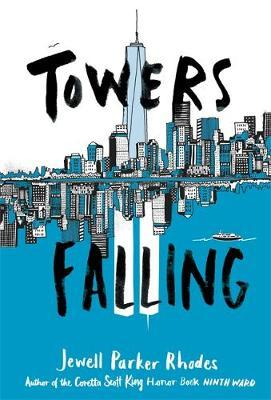 Towers Falling by Jewell Parker Rhodes image