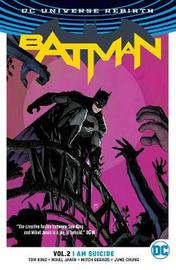 Batman Vol. 2 I Am Suicide (Rebirth) by Tom King