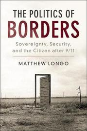 The Politics of Borders by Matthew Longo image