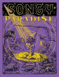 Songy Of Paradise by Gary Panter