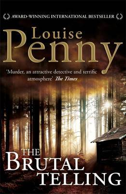 The Brutal Telling by Louise Penny