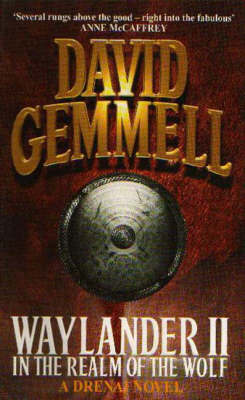 Waylander II: In The Realm of the Wolf (Drenai #5) by David Gemmell