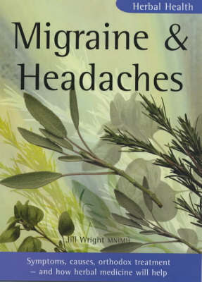 Migraine and Headaches by Jill Wright image