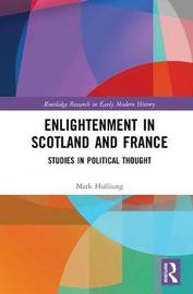 Enlightenment in Scotland and France by Mark L. Hulliung image