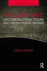 The Lucid Vigil by Stella Gaon