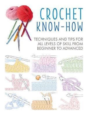 Crochet Know-How by Cico Books