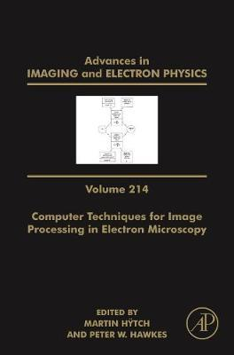 Computer Techniques for Image Processing in Electron Microscopy: Volume 214