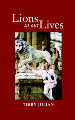Lions in Our Lives by Terry Julian image