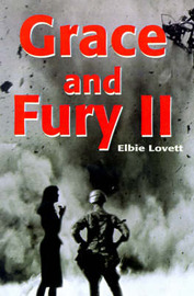 Grace and Fury II by Elbie Lovett