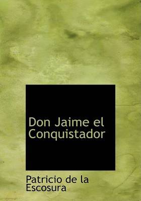 Don Jaime El Conquistador by Patricio de la Escosura image
