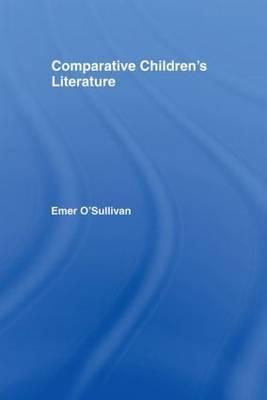 Comparative Children's Literature by Emer O'Sullivan image