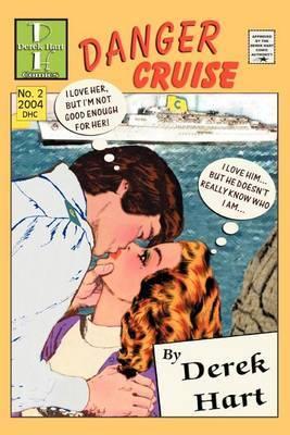 Danger Cruise by Derek Hart