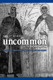 Uncommon Dominion by Sally McKee
