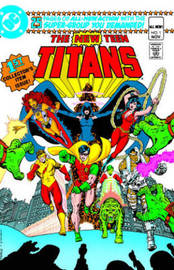 New Teen Titans TP VOL 01 by Marv Wolfman