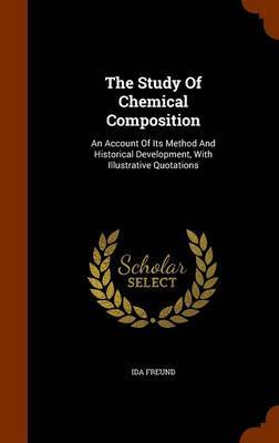 The Study of Chemical Composition by Ida Freund