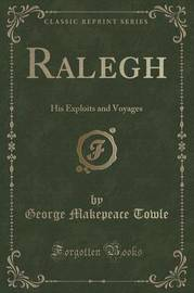 Ralegh by George Makepeace Towle