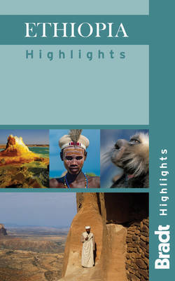 Ethiopia Highlights by Philip Briggs