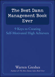 The Best Damn Management Book Ever by Warren Greshes image