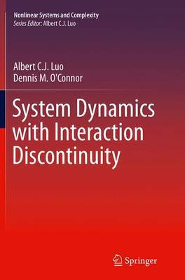 System Dynamics with Interaction Discontinuity | Albert C J  Luo