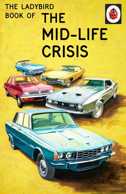 The Ladybird Book of the Mid-Life Crisis by Jason Hazeley