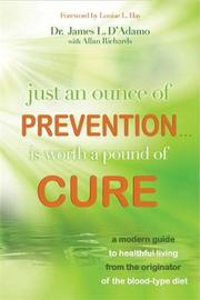 Just an Ounce of Prevention...Is Worth a Pound of Cure by James L D'Adamo image