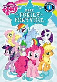 Meet the Ponies of Ponyville by Olivia London