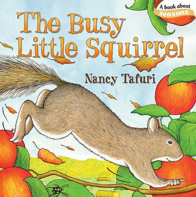 The Busy Little Squirrel by Nancy Tafuri image
