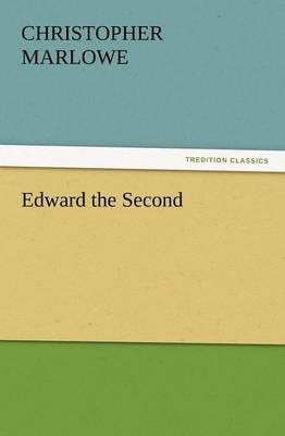 Edward the Second by Christopher Marlowe