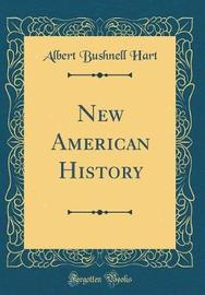New American History (Classic Reprint) by Albert Bushnell Hart image