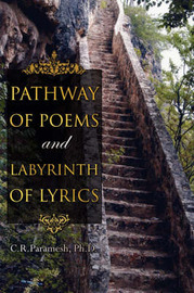 Pathway of Poems and Labyrinth of Lyrics by C.R. Paramesh image