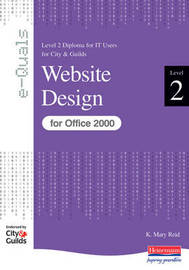 Website Design Level 2 Diploma for IT Users for City & Guilds e-Quals Office 2000 by Susan Ward image
